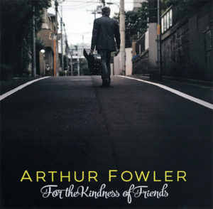 Arthur Fowler EP - For the Kindness of Friends